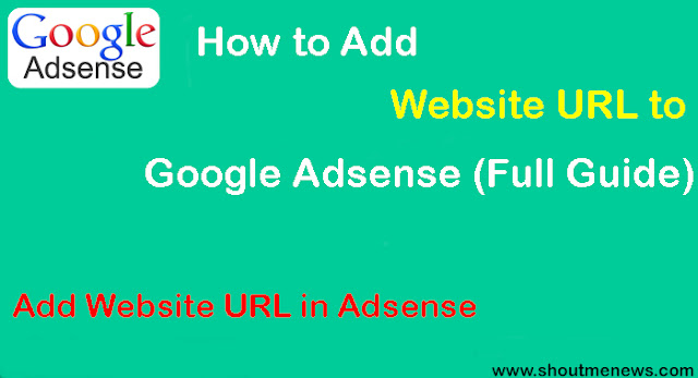 How to Add Website URL to Google Adsense