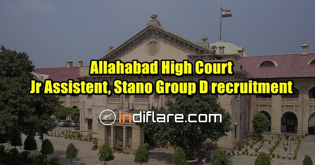 Allahabad High Court 3495 Jr Assistent, Stano Group D recruitment 2018