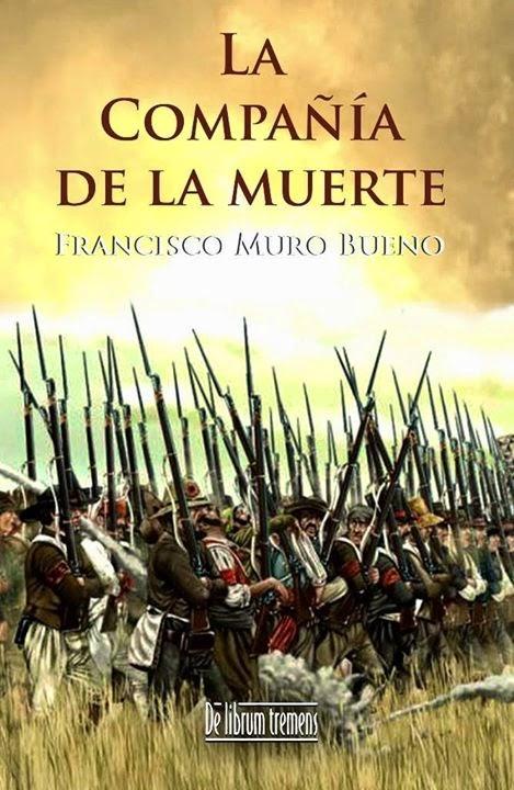 La compañía de la muerte - Francisco Muro Bueno (2013)