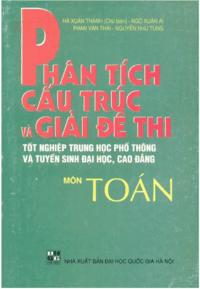 Phân Tích Cấu Trúc Và Giải Đề Thi Môn Toán - Hà Xuân Thành