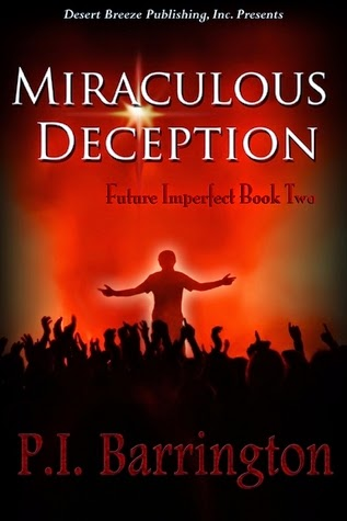 http://www.amazon.com/Miraculous-Deception-Future-Imperfect-Barrington-ebook/dp/B003OQUNIG/ref=la_B0032UWIA0_1_3?s=books&ie=UTF8&qid=1401472977&sr=1-3