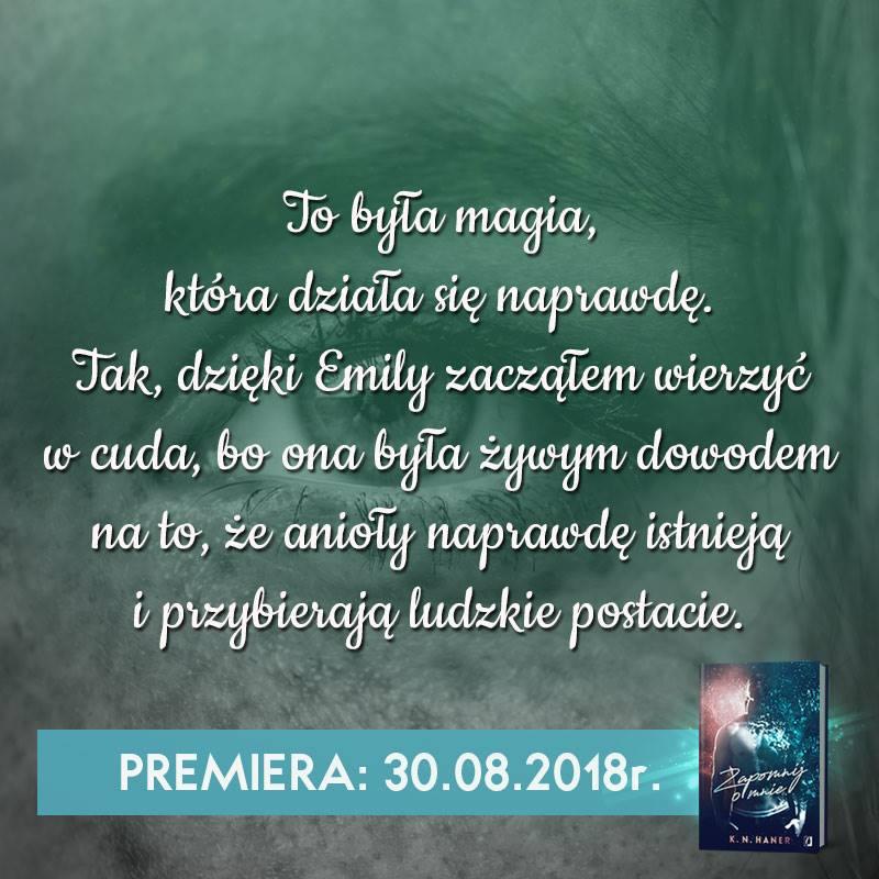 K.N Haner - Zapomnij o mnie - Wydawnictwo Kobiece - Zapowiedź