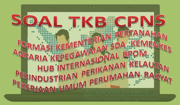 Soal SKB CPNS Formasi Kementerian ( Agraria, Kepegawaian, Kemenkes, BPOM )