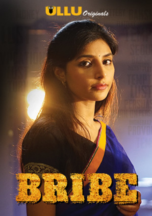 Bribe 2018 Full Hindi Episode Download HDRip 720p