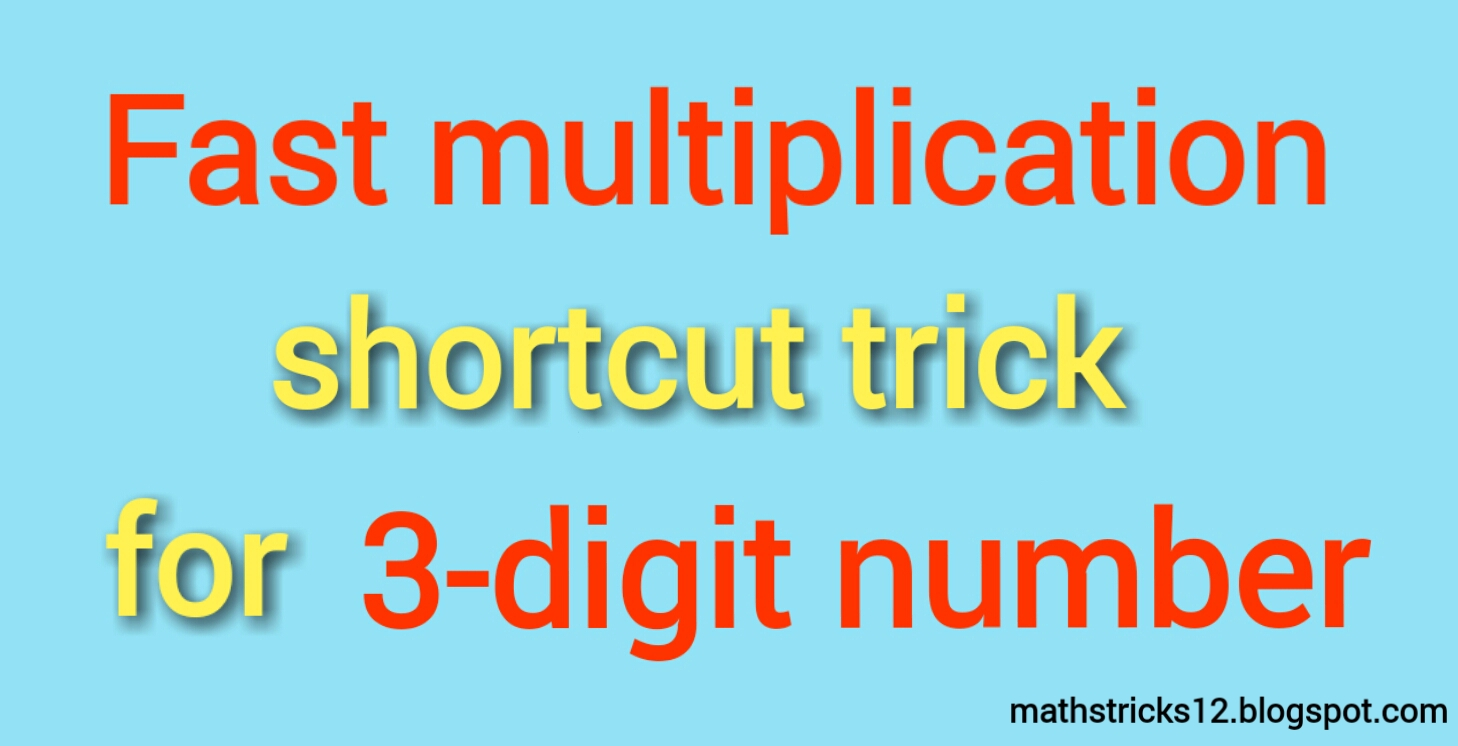 Fast multiplication shortcut trick for 3-digit numbers - Maths ...