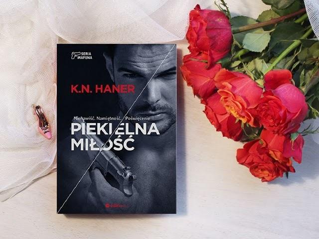 Piekielna miłość – K.N. Haner. Płonące serce.