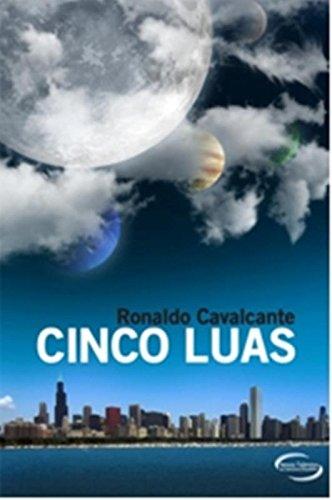 Cinco Luas - Ronaldo Cavalcante