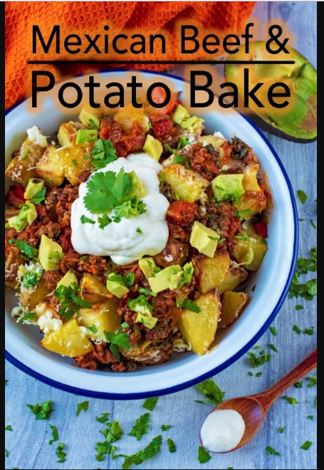 Mexican Beef and Potato Bake
