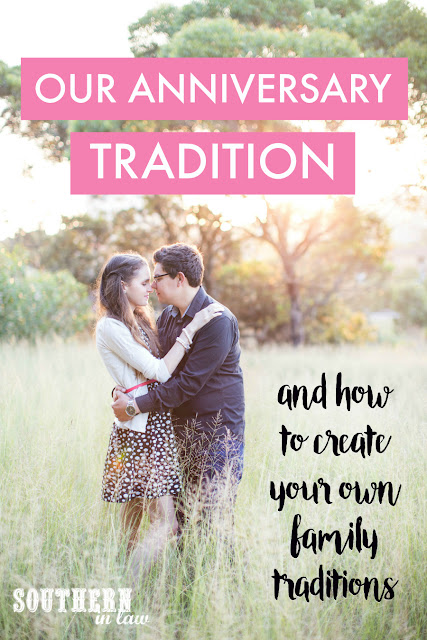 Our Wedding Anniversary Tradition Ideas and How to Start A Family Tradition