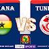 مشاهدة مباراة تونس و غانا اليوم 8-7-2019 علي بي أن ماكس كأس الأمم الأفريقية 2019