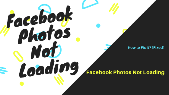 Can't See Pictures On Facebook<br/>