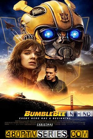 Bumblebee (2018) Full Hindi Dual Audio Movie Download 720p 480p HD-TS [ हिंदी + English ] thumbnail