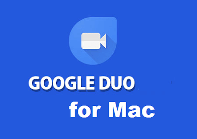 Google duo for mac download