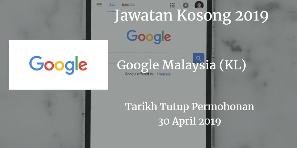Jawatan Kosong Google Malaysia (KL) 30 April 2019