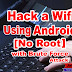 HOW TO HACK A WIFI FROM BRUTE FORCE ATTACK [NO ROOT]
