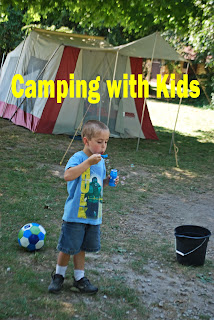 http://leadingthemtotherock.blogspot.com/2012/07/camping-with-kids.html