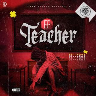 Lello Killer - Teacher (EP) [DOWNLOAD]