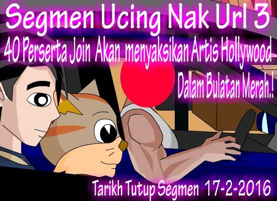 http://ucingkadayan.blogspot.com/2016/02/segmen-ucing-nak-url-3.html