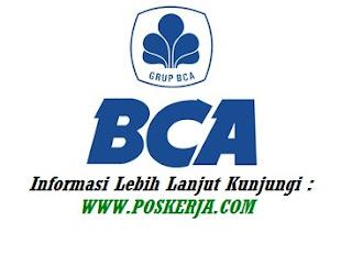 Lowongan Kerja Terbaru Bank BCA Maret 2018