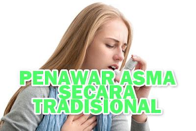 Penawar Asma Secara Tradisional