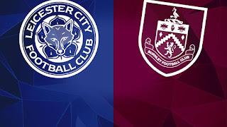 مشاهدة مباراة ليستر سيتي وبيرنلي بث مباشر 14/4/2018 اون لاين الدوري الانجليزي