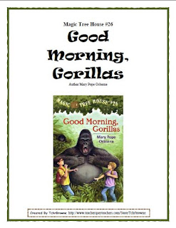 https://www.teacherspayteachers.com/Product/26-Magic-Tree-House-Good-Morning-Gorillas-Novel-Study-150859