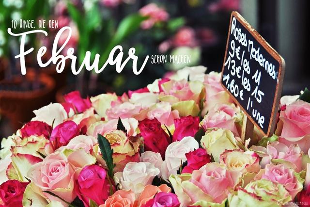 10 dinge, die den FEBRUAR schöner machen | luzia pimpinella