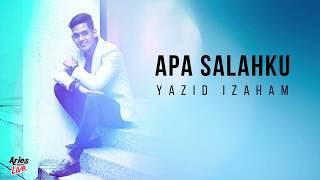 Lirik Lagu Yazid Izaham - Apa Salahku