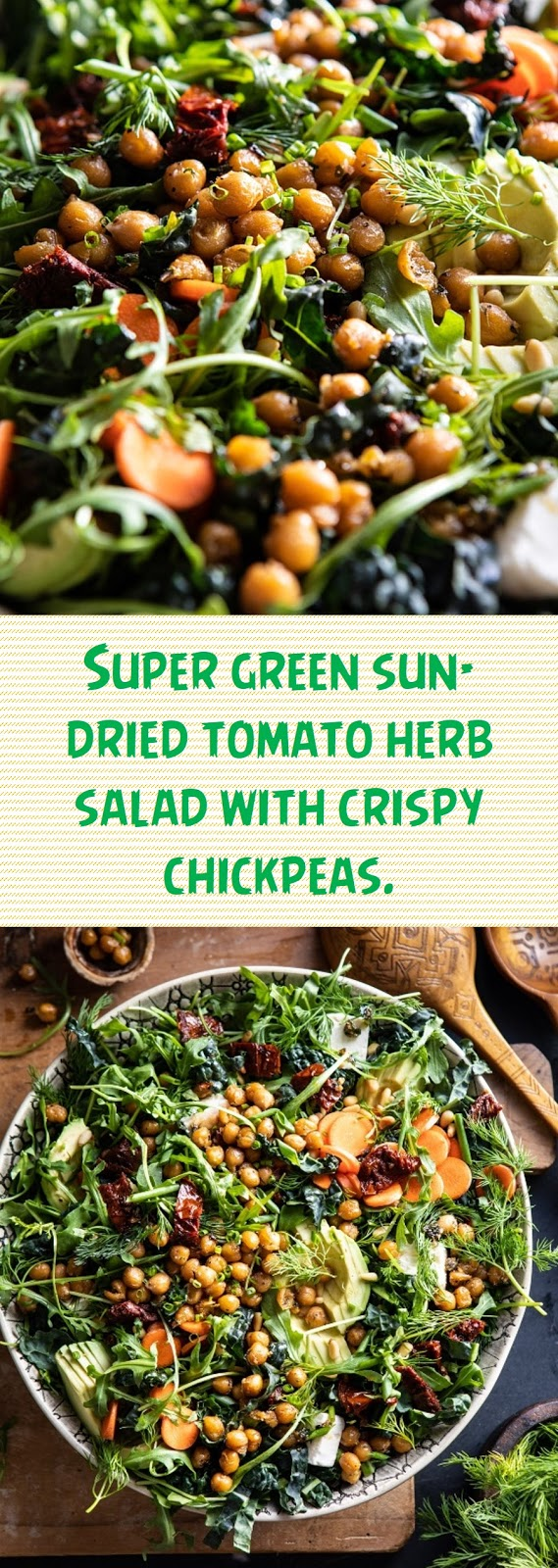 Super green sun-dried tomato herb salad with crispy chickpeas.