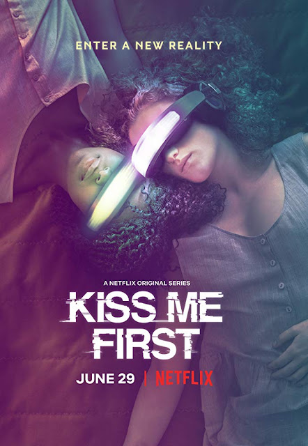 Poster for Kiss Me First streaming on Netflix,based on book by Lottie Moggach