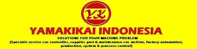 YAMAKIKAI INDONESIA: MAINTENANCE FANUC 10 SERIES CONTROLLER