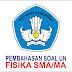 PEMBAHASAN UNBK FISIKA SMA/MA TAHUN 2019 Paket 2