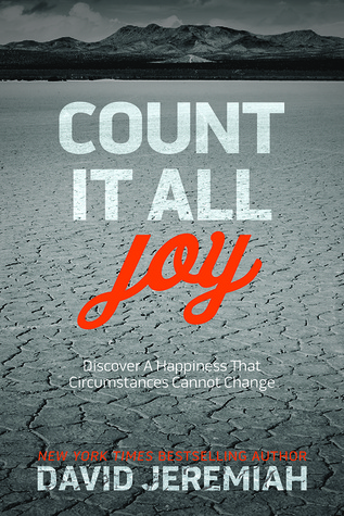 Count It All Joy by David Jeremiah (5 star review)