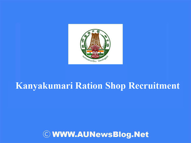 Kanyakumari Ration Shop Recruitment 2017