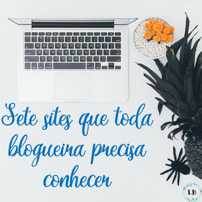 sete-sites-que-toda-blogueira-precisa-conhecer