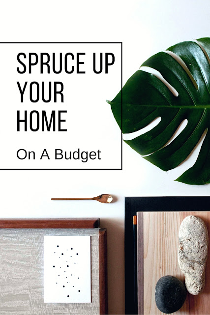 You can now spruce up your home and give it that brand new feel with these easy tricks. Spruce up your home on a budget. Here are my top tips to brighten up your home without breaking the bank.