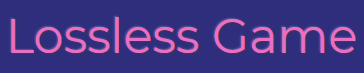 lossless-game обзор