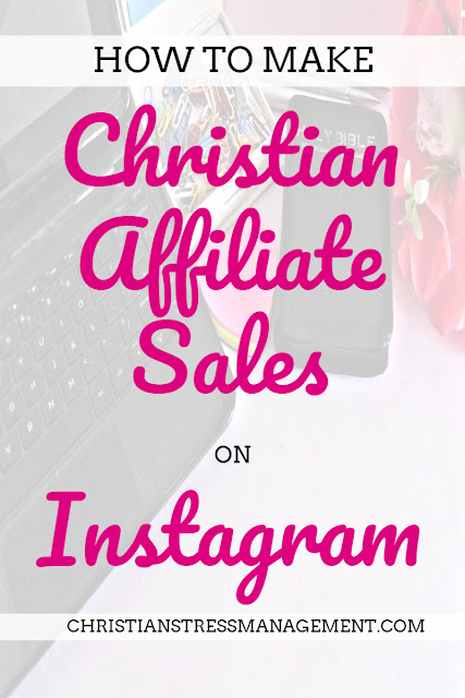 How to Make Christian Affiliate Sales on Instagram