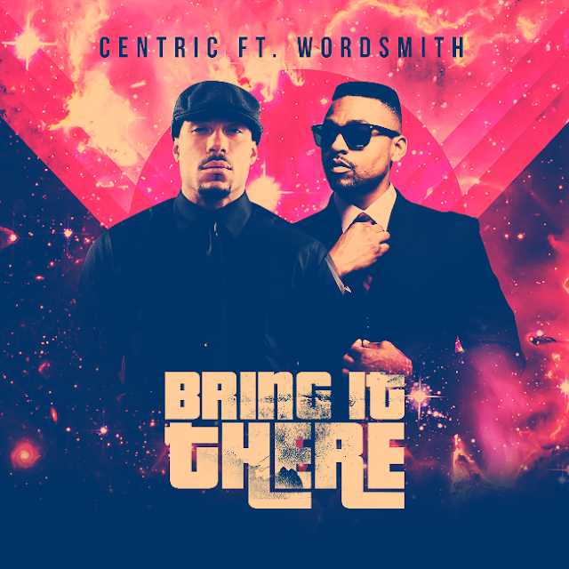"Listen to ""Bring It There"" by Centric & Wordsmith [Prod. Enrichment] (((AUDIO)))"