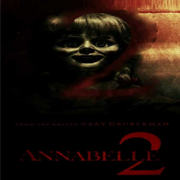 Annabelle 2, Film Annabelle 2, Annabelle 2 Synopsis, Annabelle 2 Trailer, Annabelle 2 Review, Download Poster Film Annabelle 2 2017