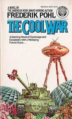 Potpourri of Science Fiction Literature: 1981: The Cool War