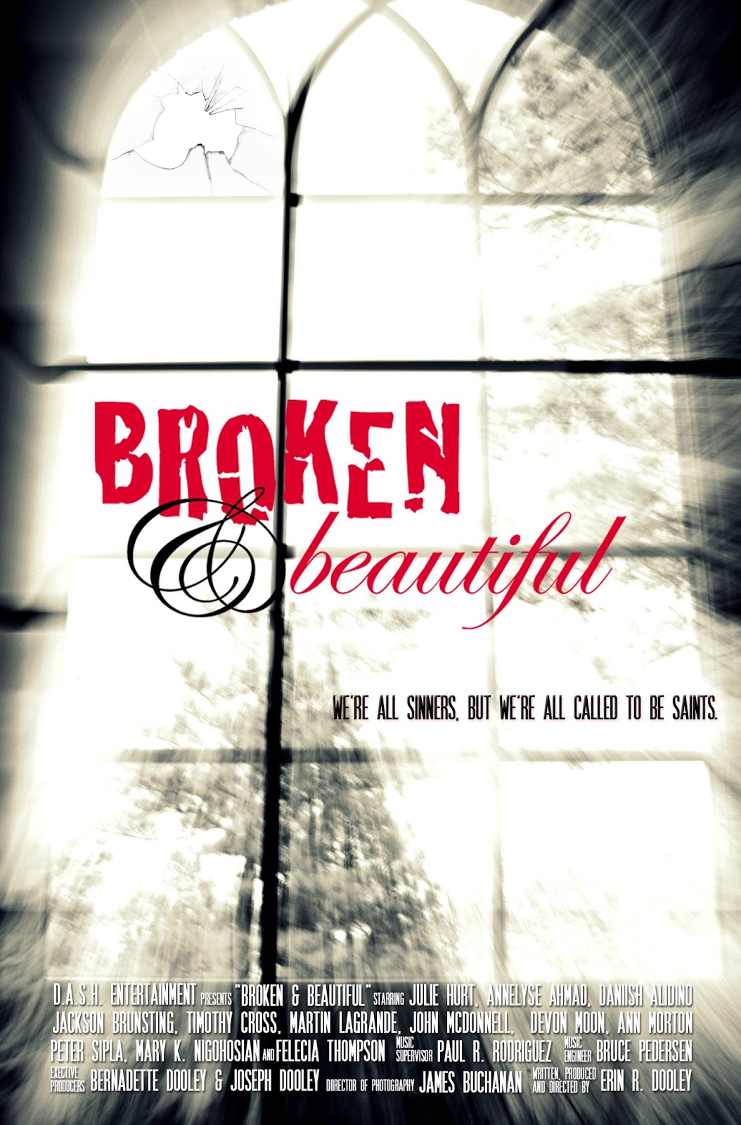 God is Love: Movie Review: Broken & Beautiful