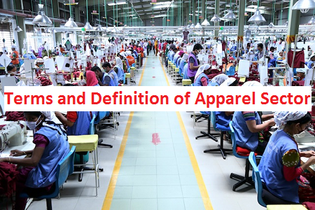 Terms and Definition of Apparel Sector