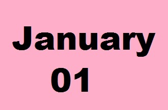 History of January 01-Important Events,Festivals,Born and Deaths of famous People