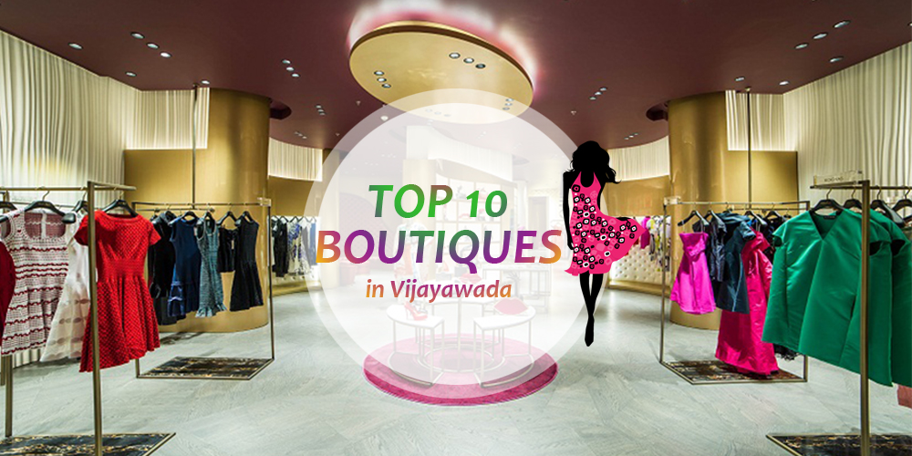 Top Boutiques Shops in Vijayawada,Automobiles, Best automobile dealers, Automobile service stations, Automobile body repair and services, Best automobile spare parts, Kitchen appliances, Wholesale home & kitchen appliances, kitchen appliance dealers, kitchen appliances repair & services, Best kitchen appliances dealers, Wine and dine, Buffet restaurants, Best wine and dine restaurants, web designers, web designing, ecommerce website development, internet website designers, animation, web design, animation, print design, SEO, Domain & Hosting, web domain, web hosting, search engine optimization services, wedding planners, wedding management, wedding planners for ladies sangeet, flower decorators for wedding, Events and Wedding Planners, ceramic dealers, tiles shops, tile contractors, pharmacies, chemist home delivery, 24hrs chemists, late night pharmacy addresses, pet care, pet care takers, pet clinics, jewellery, diamond jewellery showrooms, gold jewellery showrooms, insurance companies, general insurance companies, life insurance agents, vehicle insurance, flower bouquets shops, 24hrs florists, florists online gifts delivery, online flowers home delivery, Financial services, financial advisory services, financial project consultant, online shopping websites, E Commerce,  Restaurants with candle light dinner, Pubs, Continental wines, wines, Beauty parlours, Men's beauty parlour, Best beauty parlours, Boutiques, Boutiques for children, Gents, Ladies Fashion boutiques, ladies boutiques, Wedding designers boutiques, Famous boutiques, Banquet halls, Best banquet halls, AC and Non AC Banquet halls,5 star banquet halls, marriage banquet halls, AC and Non AC kalyana mandapams, reception halls, party halls, function halls, Bakery products, online cake delivery, Best bakeries, pizza outlets, Bakery shops, Best cake shops, bakeries  home delivery, Cab services, call taxi services, 24hrs taxi services, taxi services for inter city, cool cab services, car travels, Online Booking cabs, cabs for lowest rate, Best car spare parts, car interior accessories, car accessory dealers, car accessory wholesalers, Best event organisers, birthday event organisers, Professional wedding event organisers, event management, Event organisers for dance parties, Event organisers for kitty parties, Birthday parties, Best fitness centres, fitness gym, fitness centres for ladies, fitness centres for gents, weight loss centres, nutrition centres, hotels online booking, a hotels at low cost to high cost, continental hotels, online room bookings, Best interior designers, top 10 interior designers, home and office interior decorators, Image interiors, 3d interior designers, interior designers for furniture, interior designers for schools, interior designers for architect, interior designers for corporate, Best play schools, top 10 play schools, return gifts, housewarming return gifts, return gifts for wedding, return gifts wholesalers, silver return gifts, gift shops, gift article manufacturers, gift article dealers, Real estate prices, real estate, real estate boom, 5 star hotels, 3 star restaurants, Ac and non ac restaurants, multicuisine restaurants, top 10 best India restaurants, veg and Non Veg restaurants, home delivery restaurants, online bookings,  south Indian restaurants, pizza restaurants, restaurants and bars, buffet restaurants, Punjabi restaurants, Best wedding planners, wedding planning Organiser services, kitchen appliances and water purifiers, water softener purifiers, water purifiers spare part dealers, Best diagnostic centres, scanning centres, diagnostic labs, 24hrs diagnostic centres, ECG diagnostic centres, AIDS diagnostic centres, ultra scan diagnostic centres, dance classes, dance classes for western dance, music classes, construction companies, real estate agents, building contractors, architects,  Couriers services, International courier services, 24hrs courier services, Plumber services, plumbing material dealers, industrial plumbing contractors, Sanitary ware, plumbing, Plumbing pipe, Alpha manufacturers and services, Cosmetics, cosmetic dealers, cosmetic products, cosmetic distributors, cosmetic importers, cosmetic wholesalers, best cosmetic products, famous cosmetic distributors, cosmetic manufacturers, Furniture, Furniture dealers, Furniture showrooms, Furniture fittings, Furniture wholesalers, office Furniture dealers, Furniture on hire, wooden Furniture dealers, plastic Furniture dealers, Furniture & interiors, Industries, Industries, industrial manufacturers, best industries, industries list, industries phone numbers, industries address, industries, Opticals, optical frame dealers, best optical, optical lens, optical lens dealers, optical fibre dealers, optical lens manufacturers, optical shops, sunglasses shops, optical frame manufacturers, spectacle shops, contact lens, optical fibre dealers, Job consultancies, job recruitment agencies, placement agencies, placement consultancies, consultancy services, job consultancy services, best job consultancies, top consultancies, placement consultants, job consultants address, job consultants phone numbers, job consultancy and advices, job consultants, recruitment consultants, management consultants, placement providers, Marriage bureau, best Marriage bureau's, Marriage bureau phone number, Marriage bureau addresses, famous Marriage bureau, best matrimonial, best Marriage bureau information in Dialurad, Marriage bureau services, top list of Marriage bureau, matrimonial phone number, matrimonial addresses, Movies, upcoming movies, online movie tickets, movie theatres, list of movie theatres, book online tickets, watch online trailers of upcoming movies in Dialurad, best movies, famous theatres, movies in theatres, movie ratings in websites, movie reviews, Wedding card designers, best Wedding card designers, famous Wedding card designers, Wedding card designers wholesalers, Wedding card designers phone numbers, Wedding card designers addresses, online Wedding card designers, Wedding card designers websites, Wedding card designers dealers, Wedding invitations