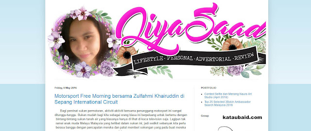 [ REVIEW BLOG ] BLOG QIYA SAAD !