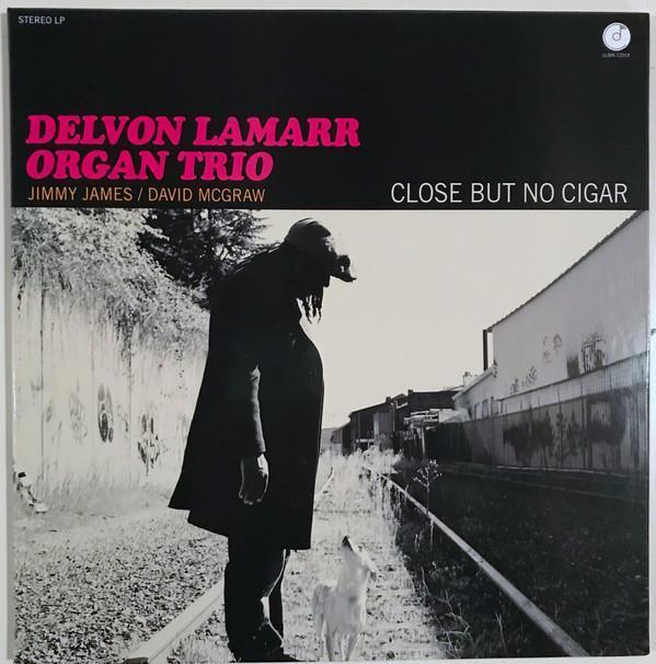 """Delvon Lamarr Organ Trio """"Close But No Cigar"""