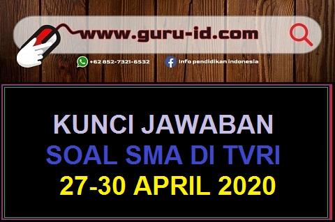 gambar jawaban soal SMA TVRI 27-30 april 2020.jpg