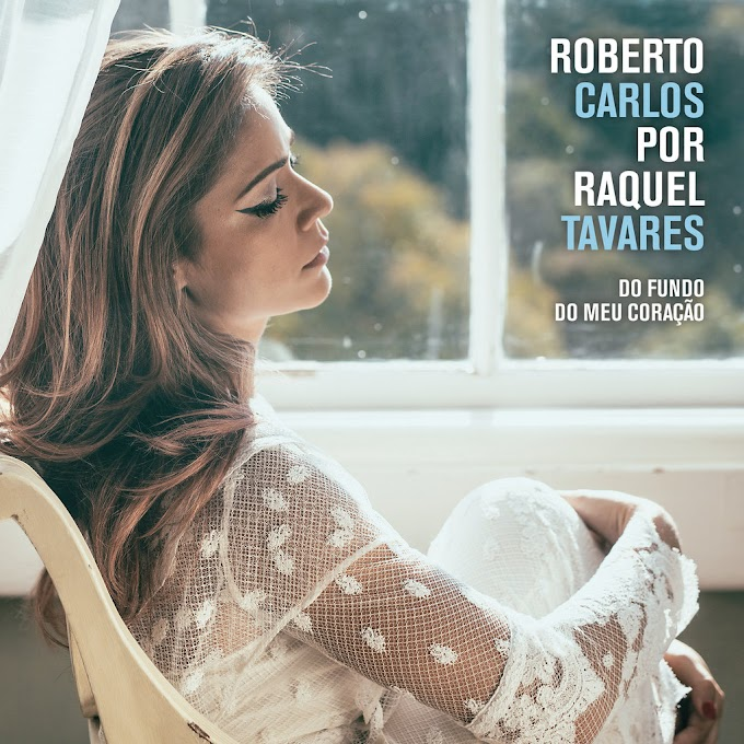 Portuguesa Raquel Tavares lança álbum com releituras de Roberto Carlos