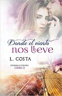 Donde el viento nos lleve (Océano y Viento 2)- L. Costa